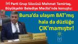İYİ Parti Grup Sözcüsü Temirtaş, Bursa'nın sorunlarını gündeme taşıdı